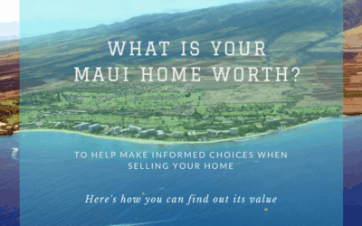 Find Out What Your Maui Home is Worth